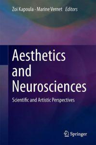 synesthesie heuraesthesia Aesthetics and Neurosciences Kapoula Vernet Mignerot